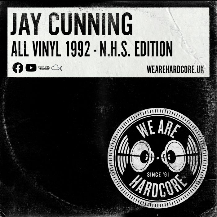 All Vinyl 1992 - Jay Cunning - WE ARE HARDCORE