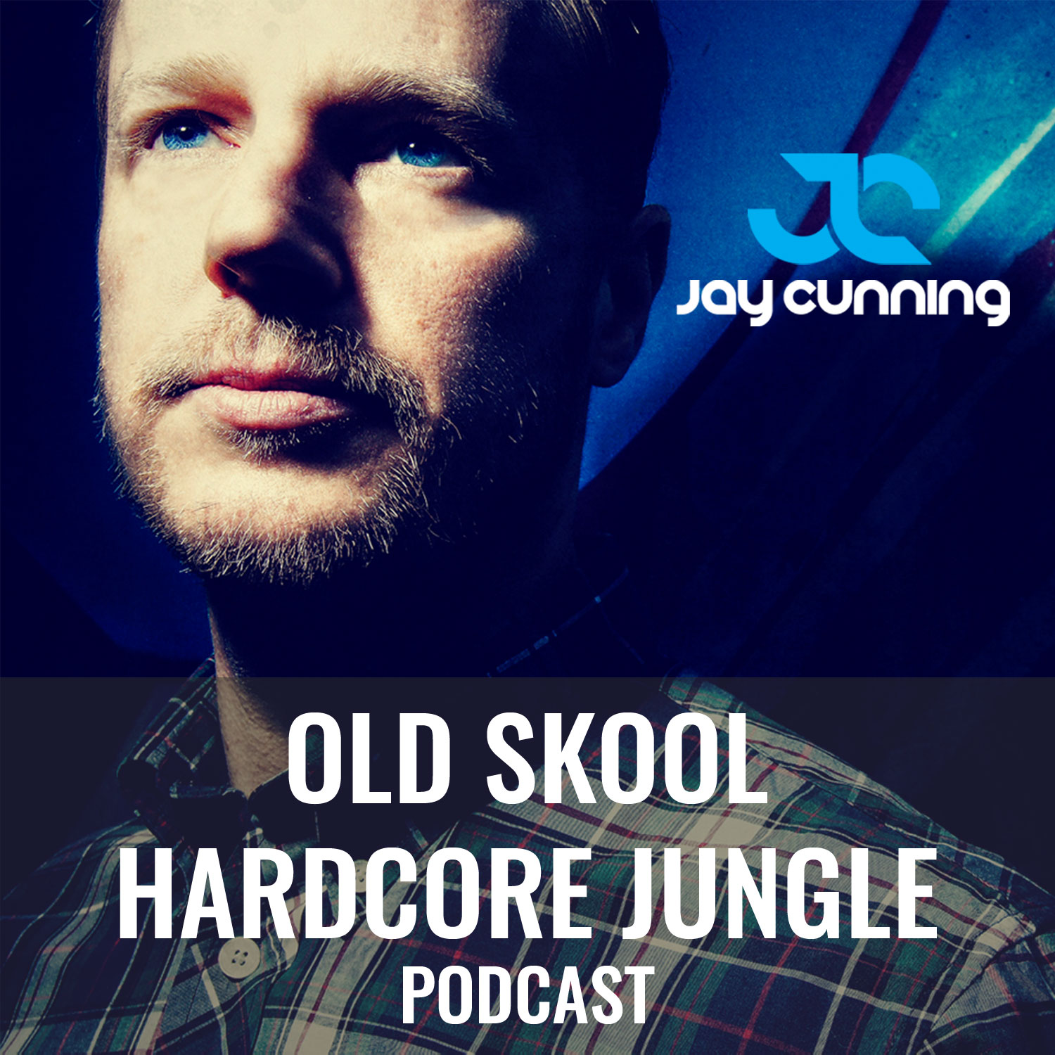 Jay Cunning Old Skool Hardcore Jungle Podcast