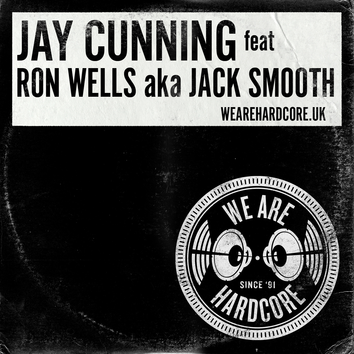 Jungle Techno pioneer Ron Well PKA Jack Smooth - Jay Cunning WE ARE HARDCORE show
