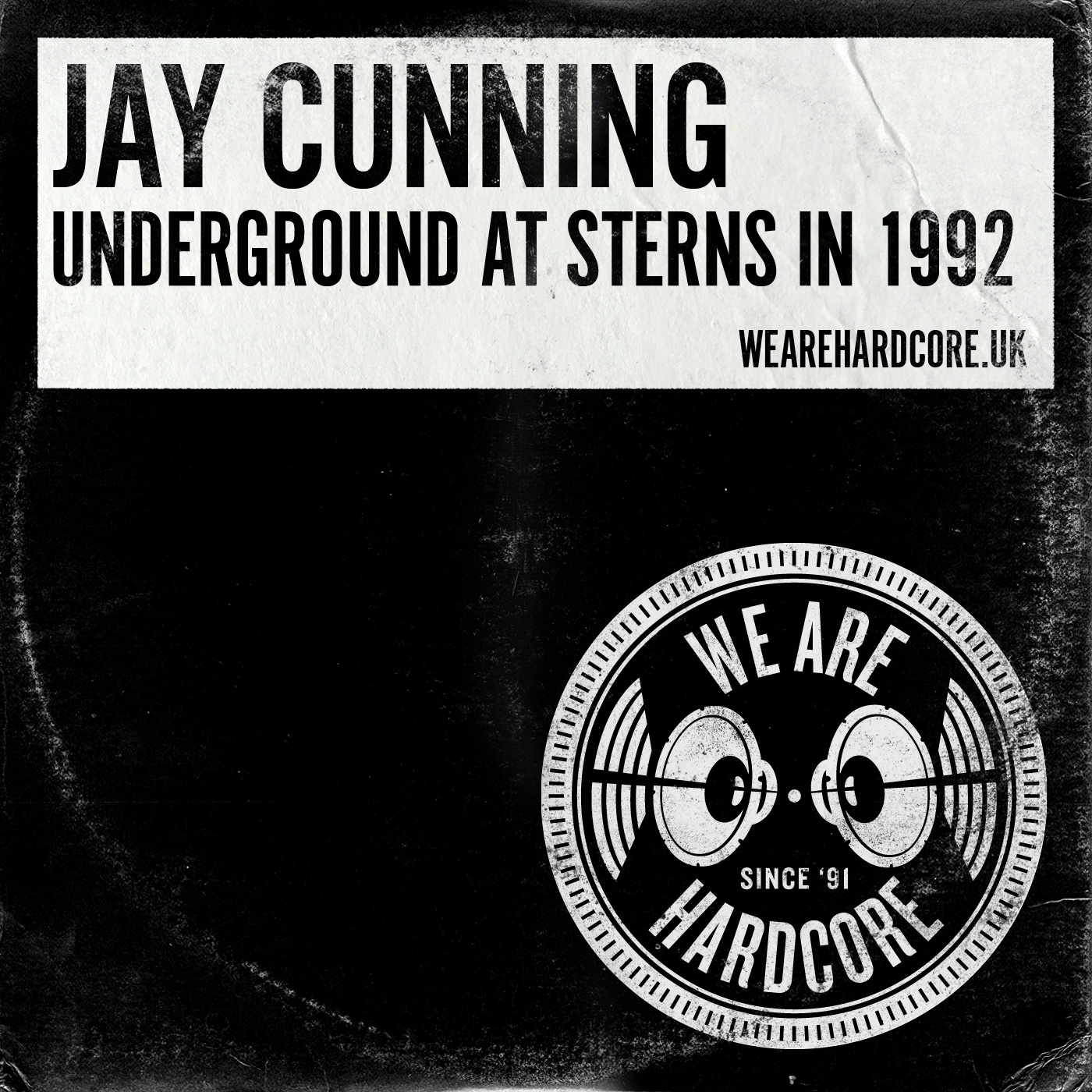 Sterns Underground 1992 Tribute - Jay Cunning WE ARE HARDCORE show
