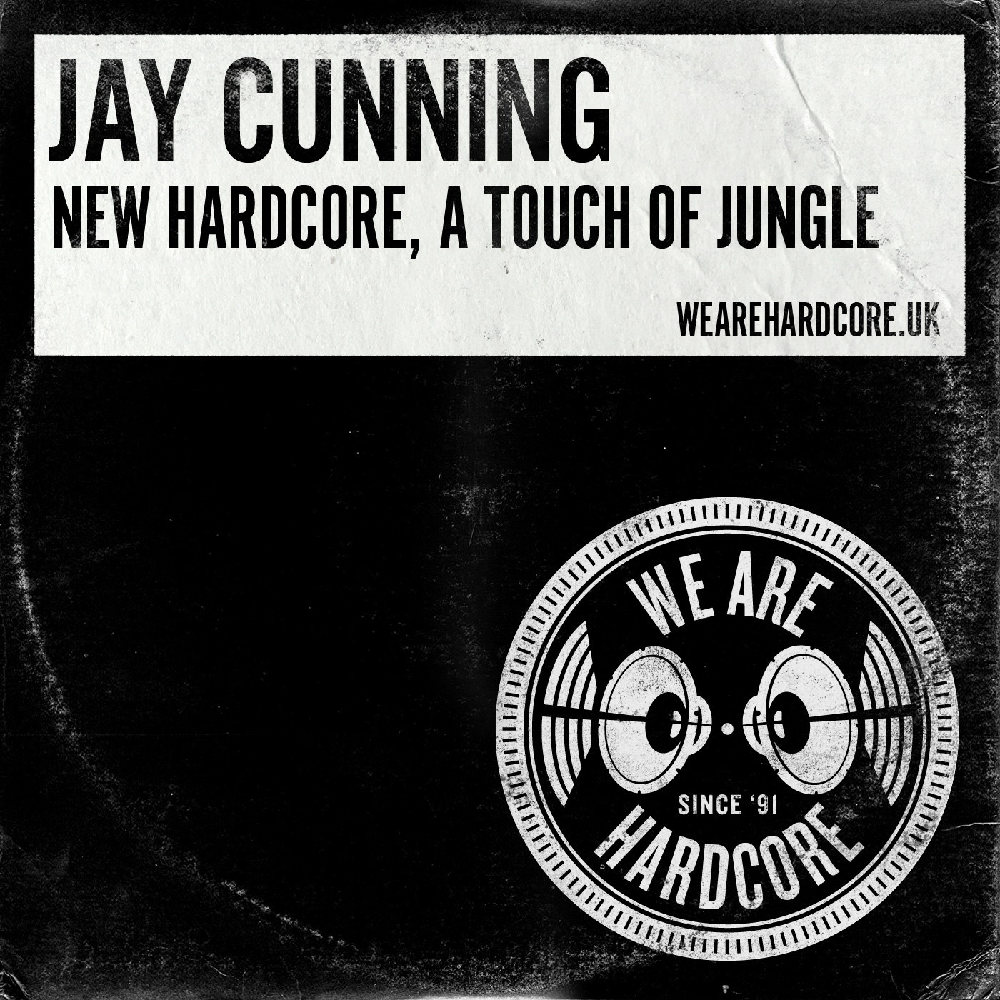 New Hardcore, Touch of Jungle - Jay Cunning WE ARE HARDCORE