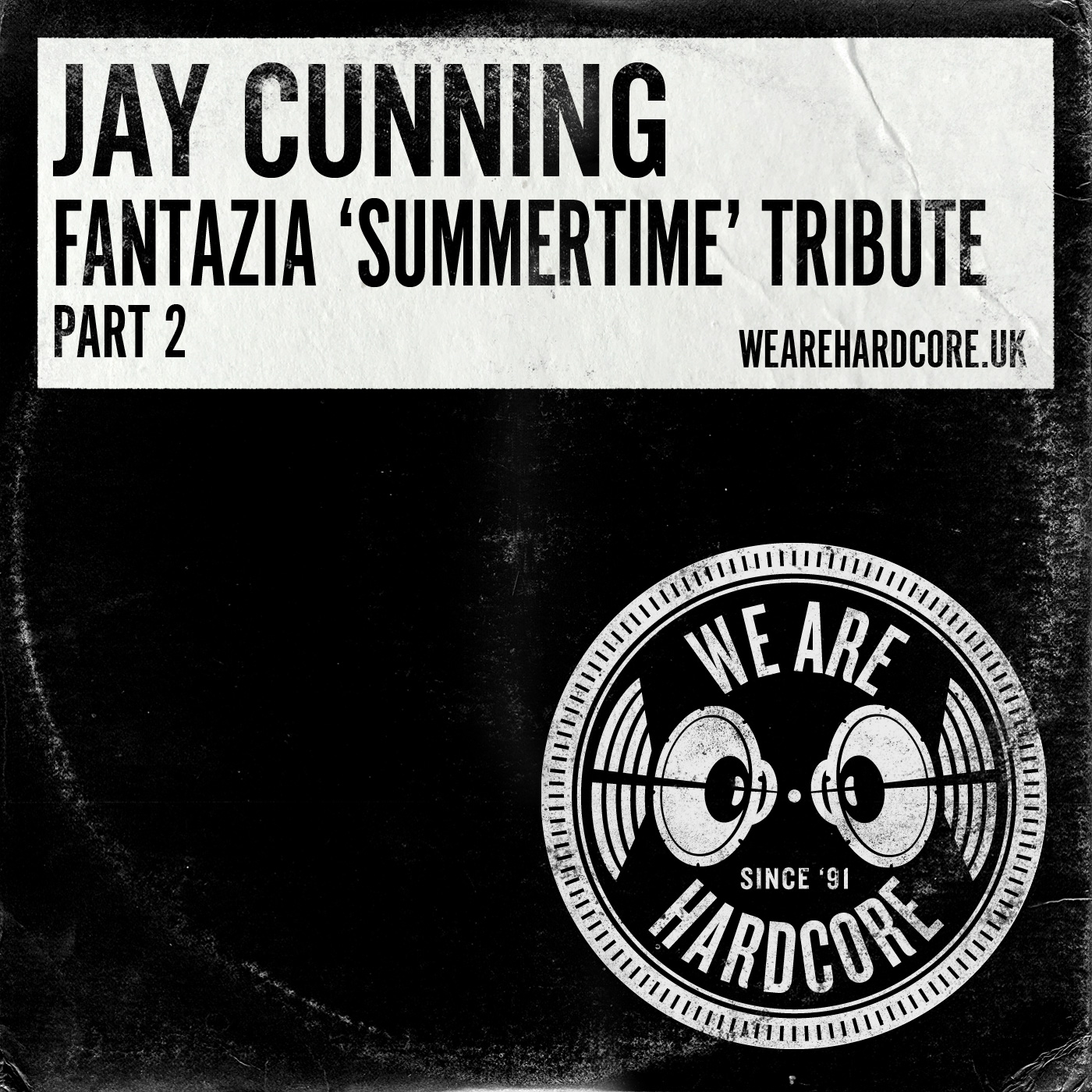 Fantazia 'Summertime' 1992 Tribute [PART 2] - Jay Cunning WE ARE HARDCORE