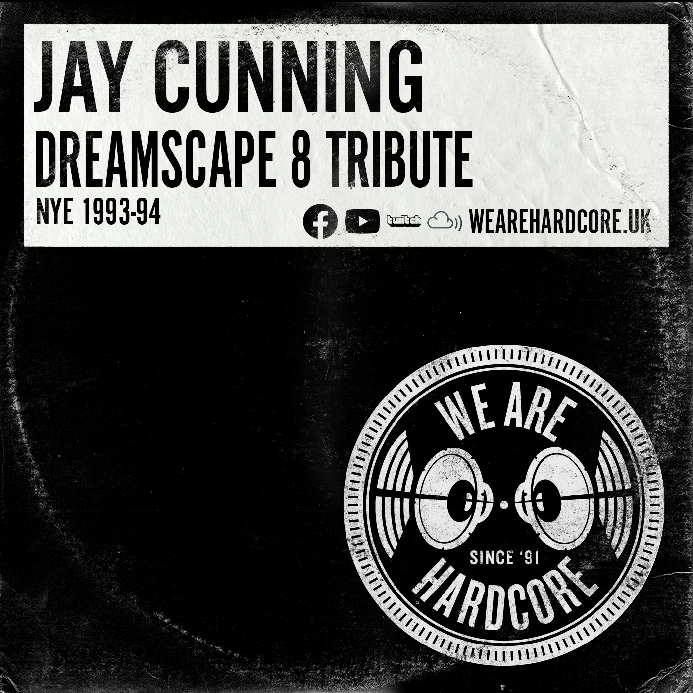 Dreamscape 8 Tribute - NYE 1993 into 1994 - Jay Cunning - WE ARE HARDCORE